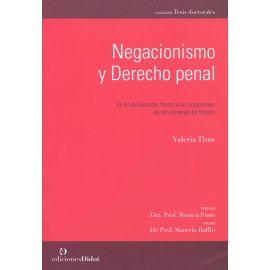 Negacionismo y derecho penal. El rol del derecho frente a las negaciones de los crímenes de estado