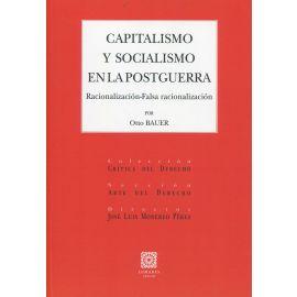 Capitalismo y socialismo en la postguerra. Racionalización-falsa razionalización