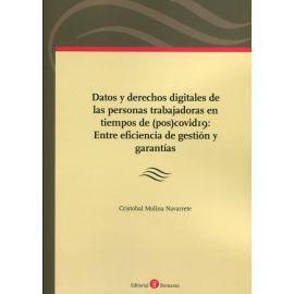 Datos y derechos digitales de las personas trabajadoras en tiempos de (pos)covid19:. Entre eficiencia de gestión y garantías