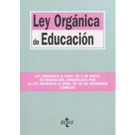 Ley Orgánica de Educación. Ley Orgánica 2/2006, de 3 de mayo, de Educación, modificada por la Ley Orgánica 3/2020, de 29 de diciembre (LOMLOE)