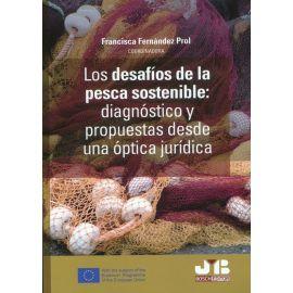Desafíos de la pesca sostenible: diagnóstico y propuestas desde una óptica jurídica