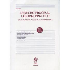 Derecho Procesal Laboral Práctico 2019. Casos resueltos y guías de actuación en sala