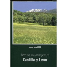 Áreas naturales protegidas de Castilla y León. Mapa-guía