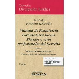 Manual de psiquiatría forense para jueces, fiscales y otros profesionales del derecho