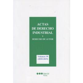 Actas de derecho industrial y derecho de autor, 39 (2018-2019)