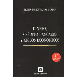 Dinero, crédito bancario y ciclos económicos 2020 (Rústica)