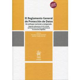 Reglamento General de Protección de Datos. Un enfoque nacional y comparado. Especial referencia a la LO 3/2018 de Protección de Datos y garantía de los derechos digitales