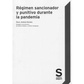 Régimen sancionador y punitivo durante la pandemia