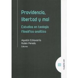 Providencia, libertad y mal. Estudios en teología filosófica analítica
