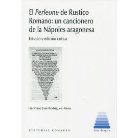 El Perleone de Rustico Romano: Un cancionero de la Nápoles aragonesa