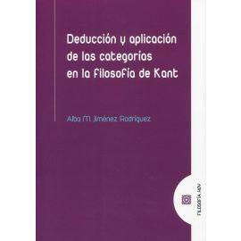 Deducción y aplicación de las categorías en la filosofía de Kant