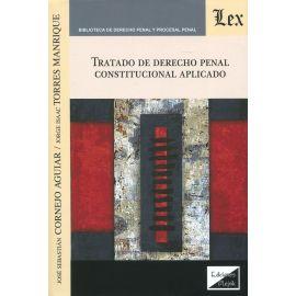 Tratado de Derecho penal constitucional aplicado