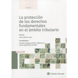 Protección de los derechos fundamentales en el ámbito tributario
