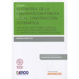 Control de la Contratación Pública Local: Construcción Sistemática.  Análisis del Marco Teórico y Práctica del Sistema de Recursos Posibles