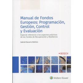 Manual de fondos europeos: programación, gestión, control y evaluación. Especial consideración al fondo de recuperación y resiliencia