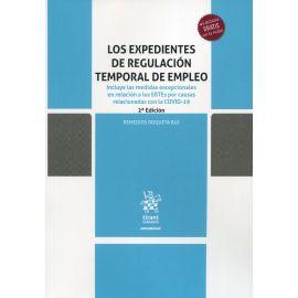 Expedientes de regulación temporal de empleo. Incluye las medidas excepcionales en relación a los ERTEs por causas relacionadas con la COVID-19
