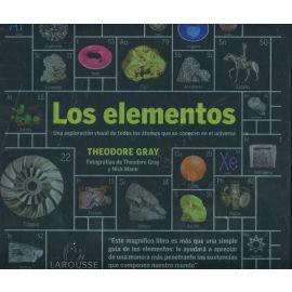 Los elementos. Una exploración de todos los átomos que se conocen en el universo