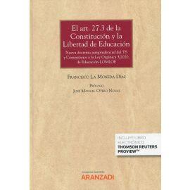 El art. 27.3 de la Constitución y la libertad de educación. Nueva doctrina jurisprudencial del TS y comentarios a la Ley Orgániza 3/2020, de educación-LOMLOE