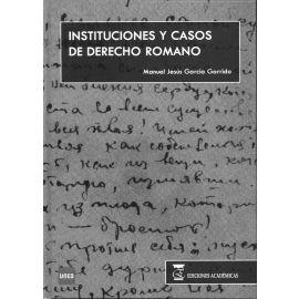 Instituciones y Casos de Derecho Romano