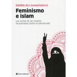 Feminismo e islam. Las luchas de las mujeres musulmanas contra el patriarcado