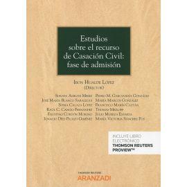 Estudios sobre el recurso de Casación Civil: fase de admisión