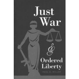 Just war & ordered liberty