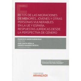 Retos de las migraciones de menores, jóvenes y otras personas vulnerables en la UE y España. Respuestas jurídicas desde la perspectiva de género