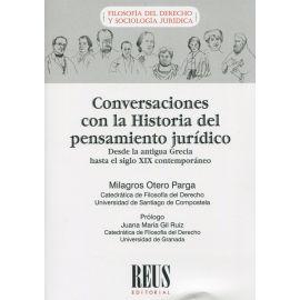 Conversaciones con la historia del pensamiento jurídico. Desde la antigua Grecia hasta el siglo XIX contemporáneo