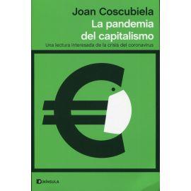 La pandemia del capitalismo. Una lectura interesada de la crisis del coronavirus