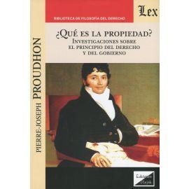 ¿Qué es la propiedad? Investigaciones sobre el principio del derecho y del gobierno.