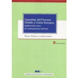 Garantías del Proceso Debido y Unión Europea. Implicaciones para los ordenamientos internos
