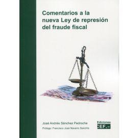 Comentarios a la nueva ley de represión del fraude fiscal
