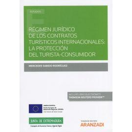 Régimen jurídico de los contratos turísticos internacionales: la protección del turista-consumidor.