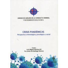 Crisis pandémicas. Perspectiva criminológica, psicológica y social