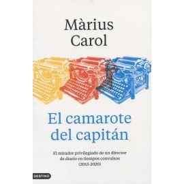 El camarote del capitán. El mirador privilegiado de un director de diario en tiempos convulsos (2013-2020)