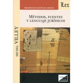 Métodos, fuentes y lenguaje jurídicos