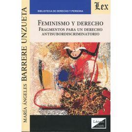 Feminismo y Derecho. Fragmentos para un Derecho antisubordiscriminatorio