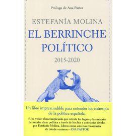 El berrinche político, 2015-2020. Los años que sacudieron la democracia española