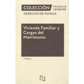Vivienda Familiar y Cargas del Matrimonio 2021 Derecho de familia