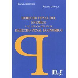 Derecho penal del enemigo y su aplicación en el derecho penal económico
