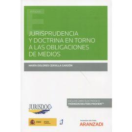 Jurisprudencia y doctrina en torno a las obligaciones de medios