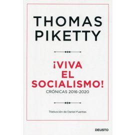 Viva el socialismo! Crónicas 2016-2020
