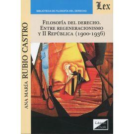 Filosofía del derecho. Entre regeneracionismo y II república ( 1900-1936)