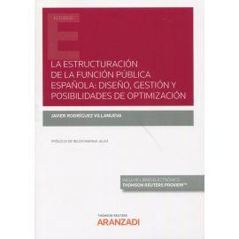 La estructuración de la función pública española: diseño, gestión y posibilidades de optimización