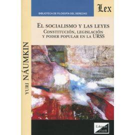 El socialismo y las leyes. Constitución, legislación y poder popular en la URSS