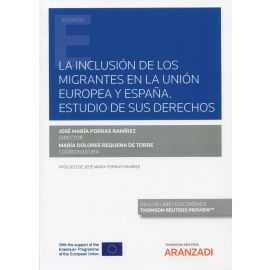 La inclusión de los migrantes en la Unión Europea y España. Estudio de sus derechos