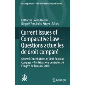 Current Issues of Comparative Law. Questions actuelles de droit comparé