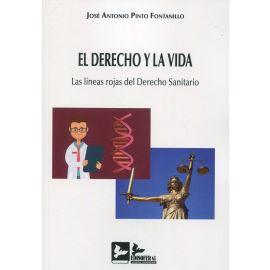 Derecho y la vida. Las líneas rojas del Derecho Sanitario