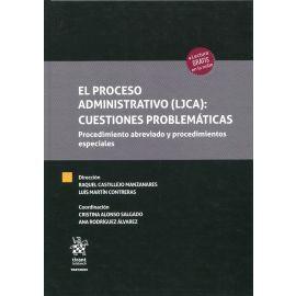 El Proceso Administrativo (LJCA): Cuestiones Problemáticas. Procedimiento abreviado y procedimientos especiales