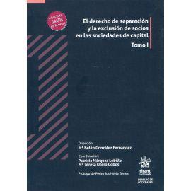 El Derecho de Separación y la exclusión de socios en las sociedades de capital , 2 Tomos